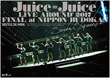 LIVE AROUND 2017 FINAL at Nippon Budokan ~Seven Squeeze!~ DVD Cover
