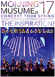 Morning Musume '17 Concert Tour Spring ~THE INSPIRATION!~ DVD