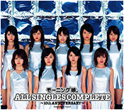 Morning Musume ALL SINGLES COMPLETE ~10th ANNIVERSARY~